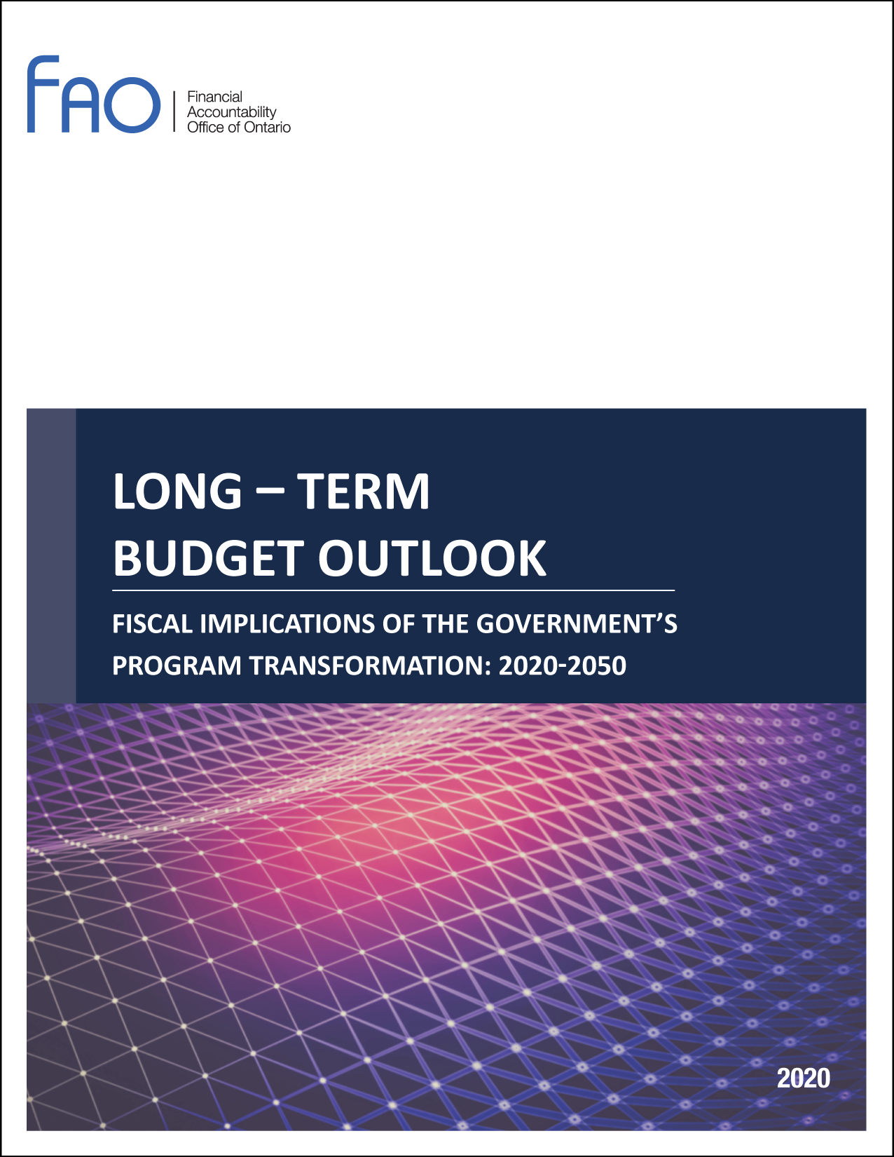 Long-Term Budget Outlook: Fiscal Implications of the Government's Program Reforms: 2020-2050