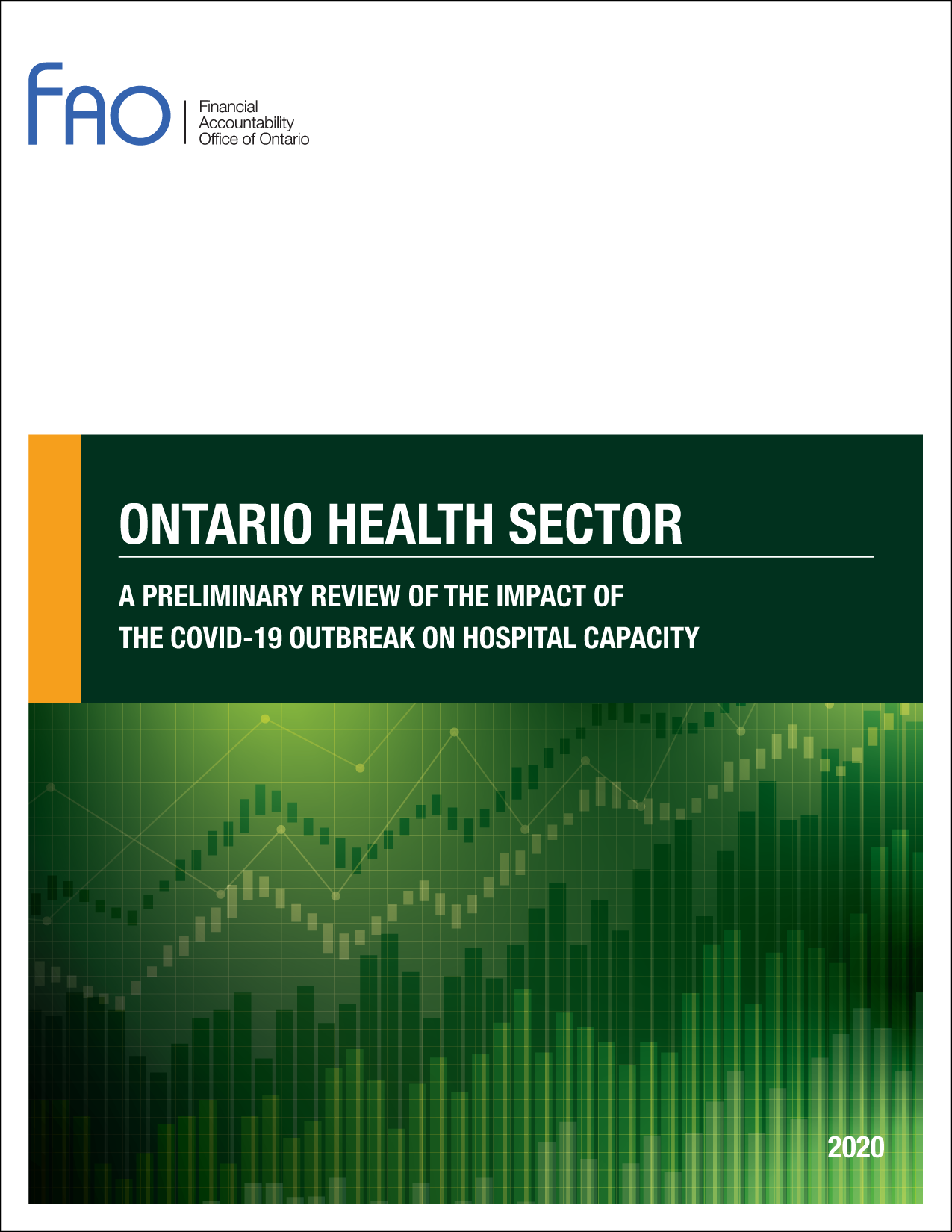 Ontario Health Sector: A Preliminary Review of the Impact of the COVID-19 Outbreak on Hospital Capacity